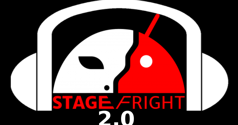 stagefright-2.0-800x420