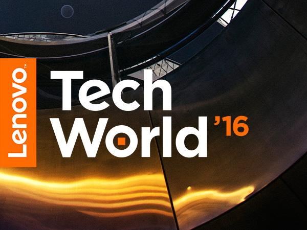 Lenovo Tech World `16. Что это такое и что там покажут